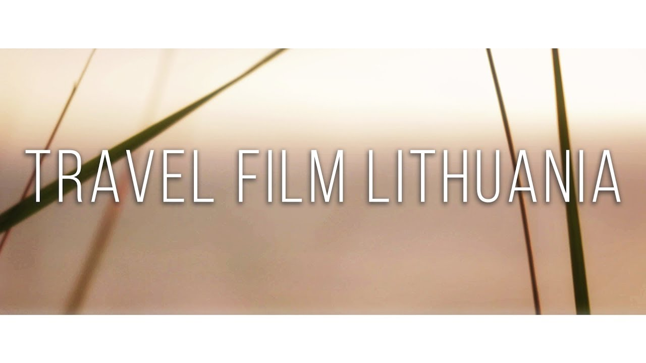 Travel Film Lithuania